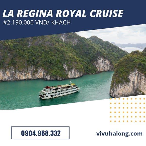 Voucher Du thuyền La Regina Royal