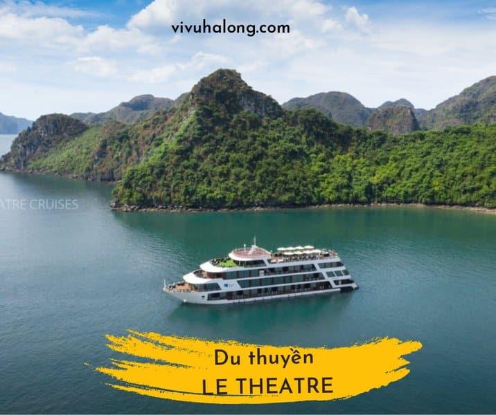 Du thuyền Le Theatre